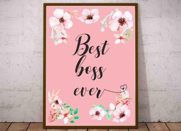Obrazy i grafiki motywacyjne do biura Best Boss Ever