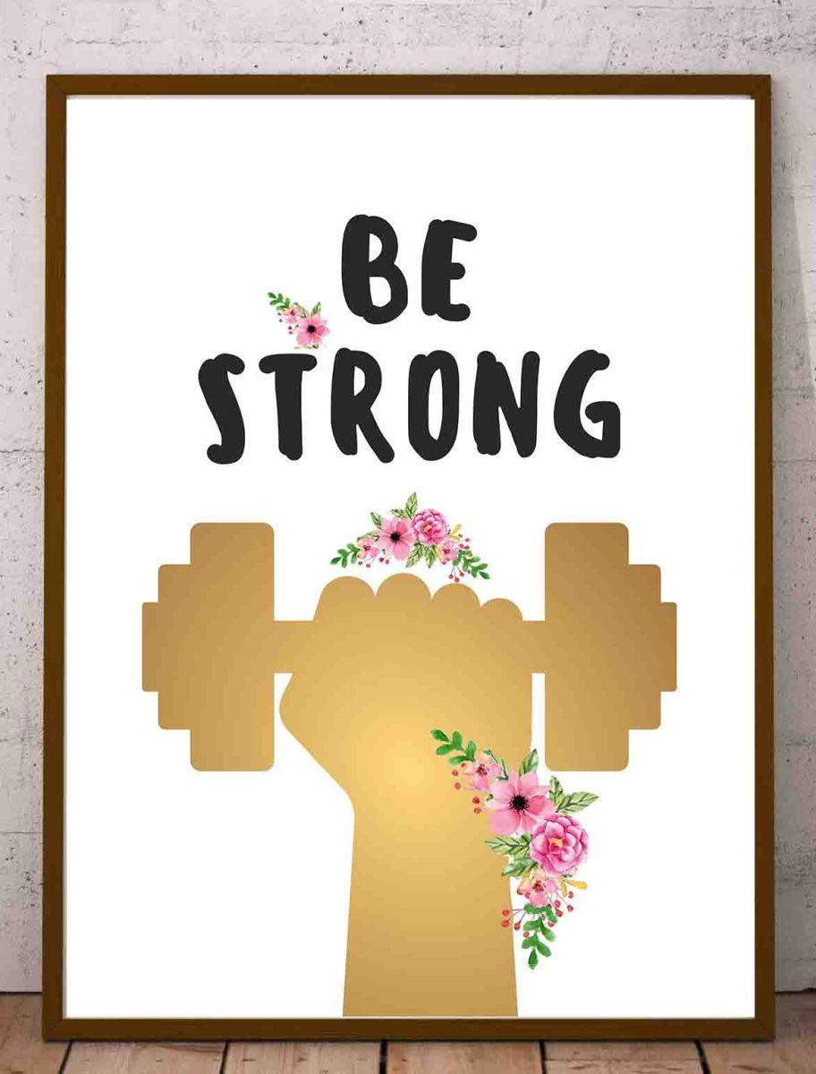 Plakat - cytaty motywacyjne sport po angielsku Be Strong