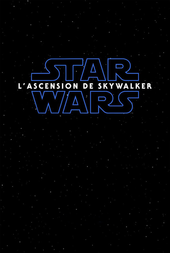 Affiche Star Wars IX : L'Ascension de Skywalker (The Rise of Skywalker)