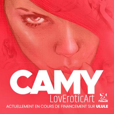 Camy : LovEroticArt, actuellement en cours de financement sur Ulule