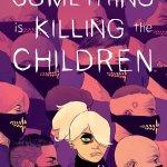 Something Is Killing the Children #6