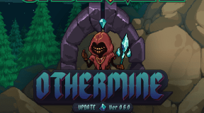 'Undermine' opens up Othermine in New Update