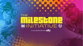 DC FanDome Announces 'The Milestone Initiative'