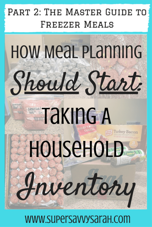 How Meal Planning Should Start: Taking a Household Inventory, Make Ahead Freezer Meals, Freezer Meals, Healthy Freezer Meal, Freezer Meal Recipes, Freezer Meals for New Moms, Easy Freezer Meals, Super Savvy Sarah