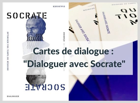 Cartes de dialogue : dialoguer avec Socrate
