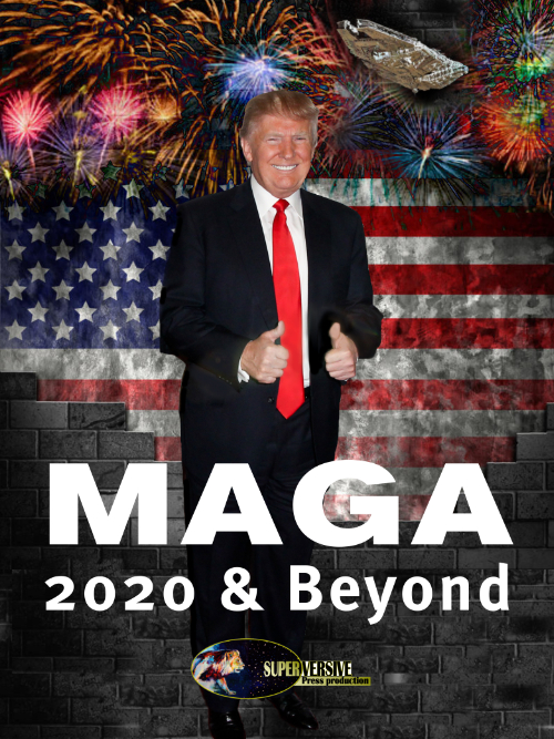MAGA 2020 and Beyond