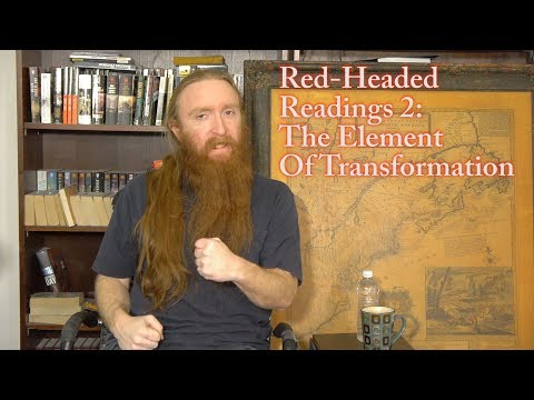 Red-Headed Reading #2: The Element of Transformation