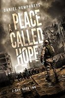 A Place Called Hope (Z-Day Book 2) by [Humphreys, Daniel]