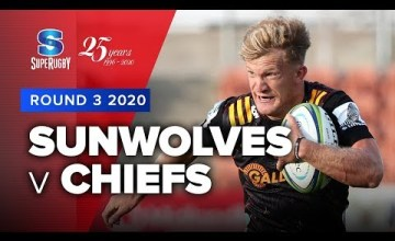 Sunwolves v Chiefs Rd.3 2020 Super rugby video highlights