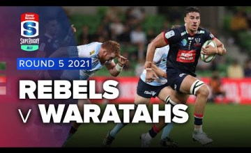 Rebels v Waratahs Rd.5 2021 Super rugby AU video highlights | Super Rugby Video