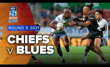 Chiefs v Blues Rd.4 2021 Super rugby Aotearoa video highlights | Super Rugby Video Highlights