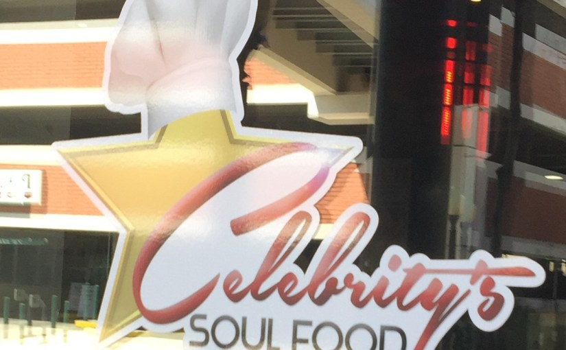 Celebrity's Soul Food of Gainesville… a New Favorite in downtown!
