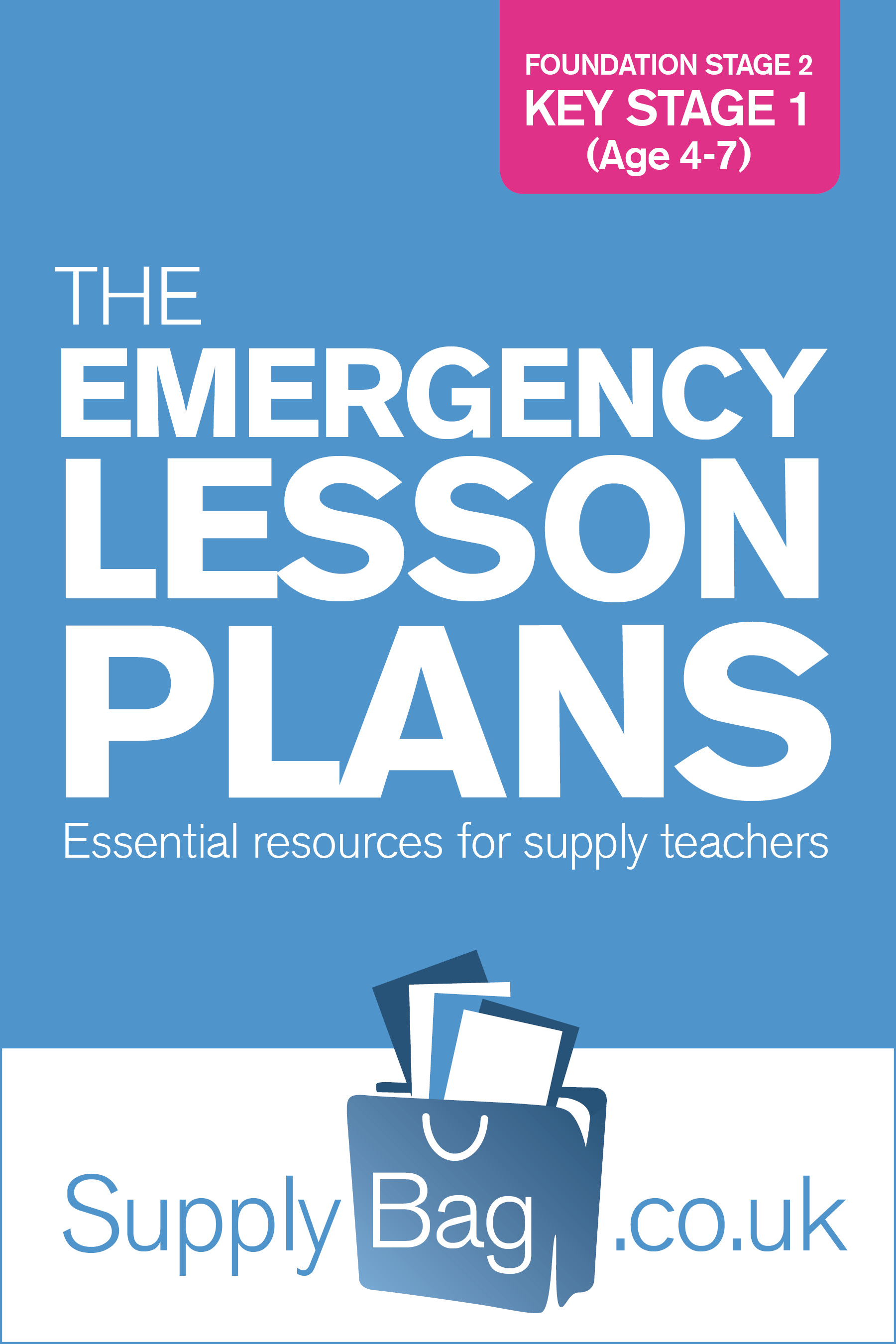 Foundation Stage 2 And Key Stage 1 Emergency Lesson Plans