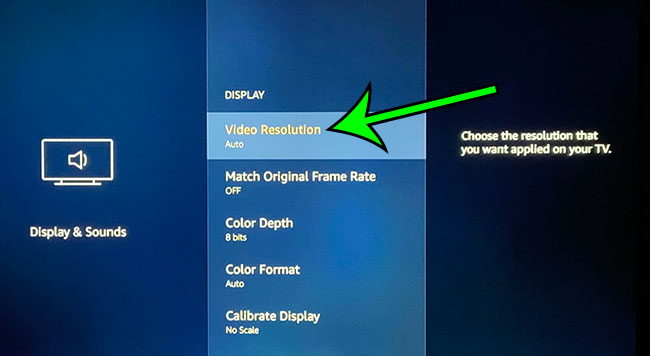 choose the Video Resolution option