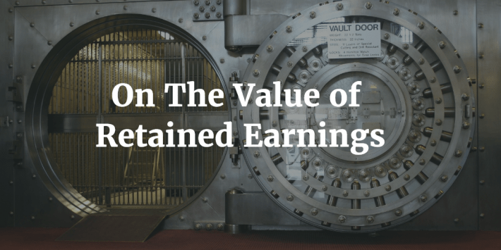 On the value of retained earnings