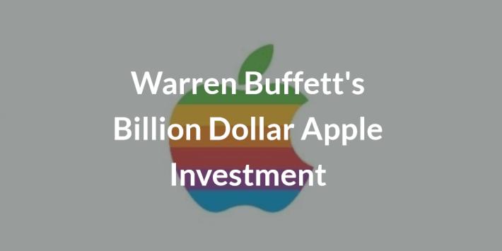 Warren Buffetts Billion Dollar Apple Investment