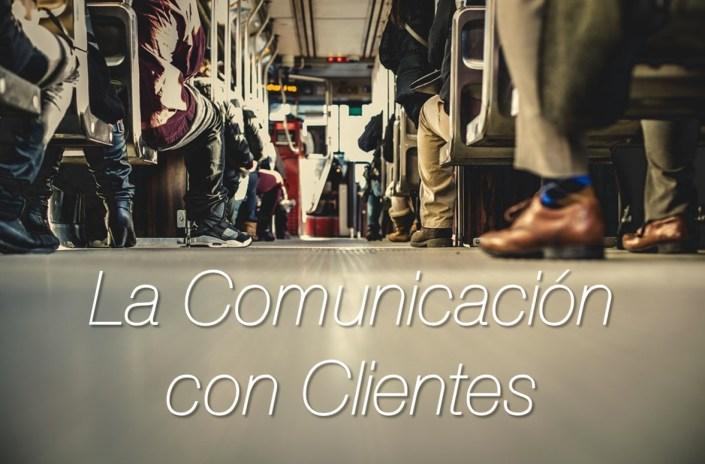 Consejos para la Comunicación con tus clientes