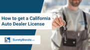 How to get a California Auto Dealer License
