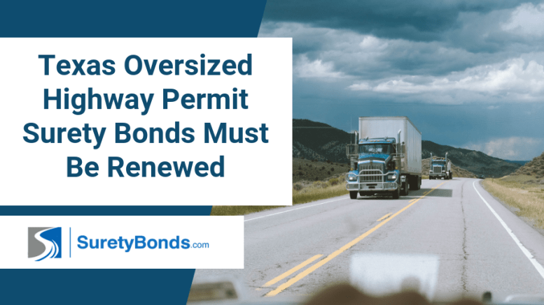 Texas oversized highway permit surety bonds must be renewed