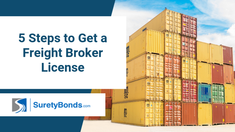 Find out the 5 steps it takes to get a freight broker license