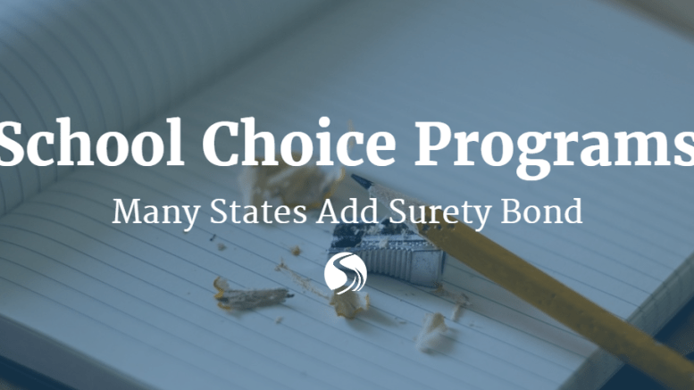 School Choice Programs in Many States Require Surety Bonds ...