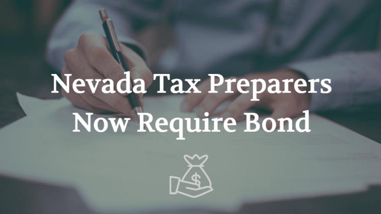 Nevada Tax Preparers Now Need Surety Bond