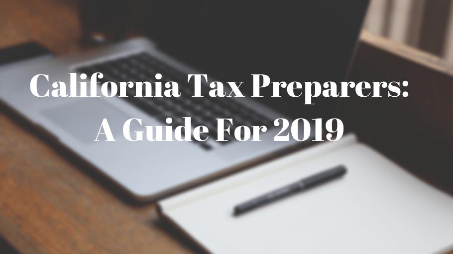 California Tax Preparers: A Guide for 2019 | Surety Bond ...