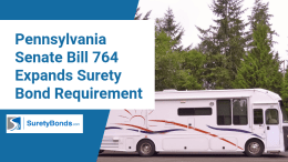Pennsylvania Senate Bill 764 Expands Surety Bond Requirement (1)