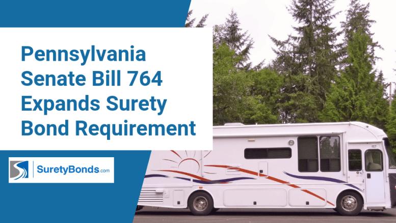 Pennsylvania Senate Bill 764 Expands Surety Bond Requirement (1)