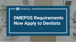 DMEPOS Requirements Now Apply to Dentists