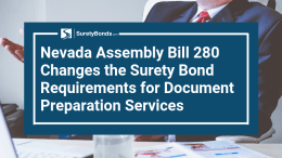 Nevada Assembly Bill 280 made multiple changes regarding document preparation services and their surety bond requirements