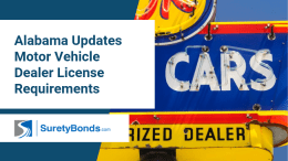 Alabama Updates Motor Vehicle Dealer License Requirements