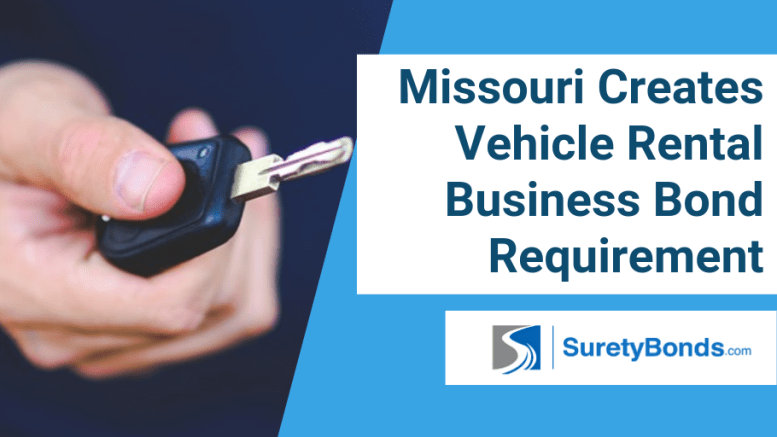 Missouri Creates Vehicle Rental Business Bond Requirement