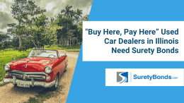 Buy Here, Pay Here Used Car Dealers in Illinois Need Surety Bonds
