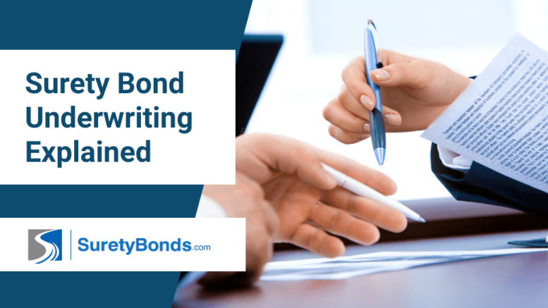 Surety Bond Underwriting Explained