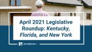 April 2021 Legislative roundup: Kentucky, Florida, and New York