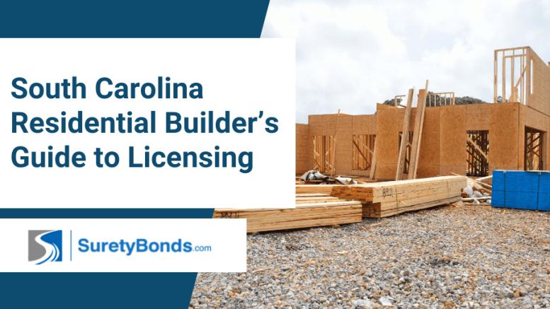 South Carolina Residential Builder's License