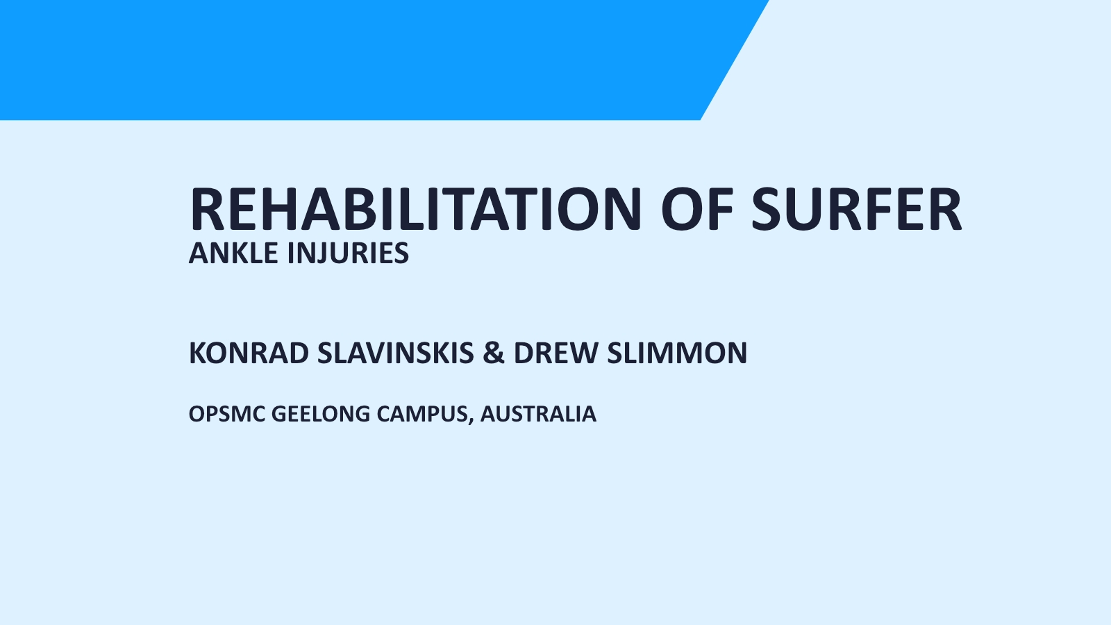 Narrative: from acute injury to rehabilitation Surfing Victoria