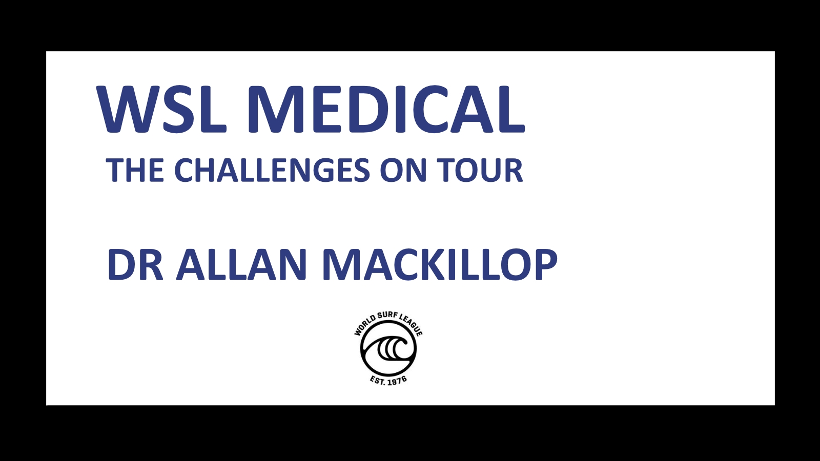 Medical challenges on World Tour