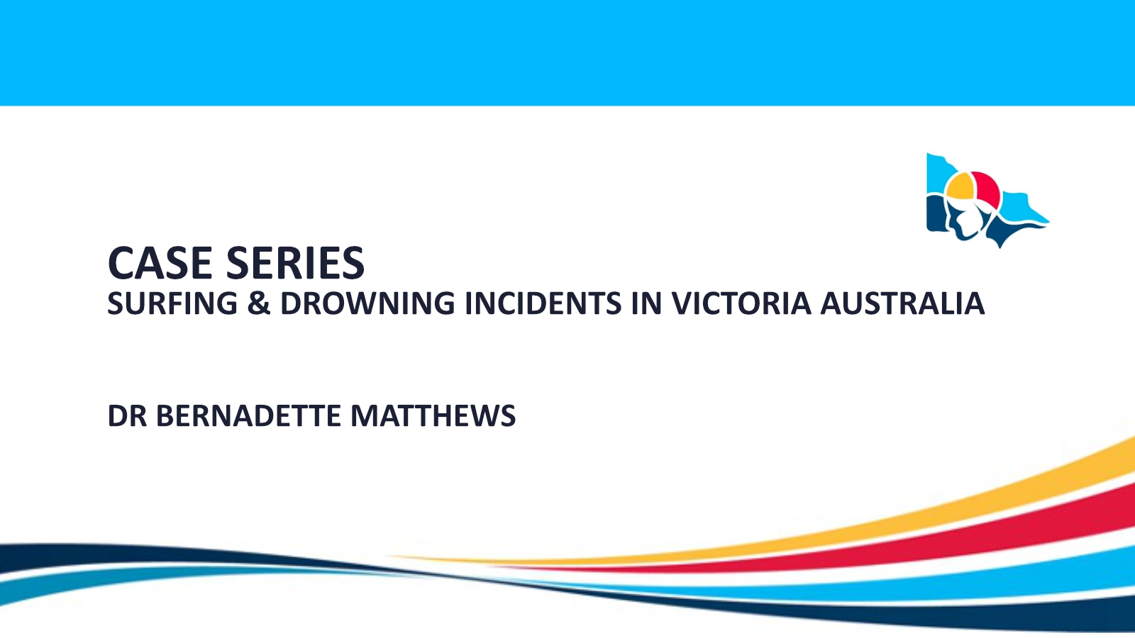 Case series: Surfing & Drowning incidents in Victoria