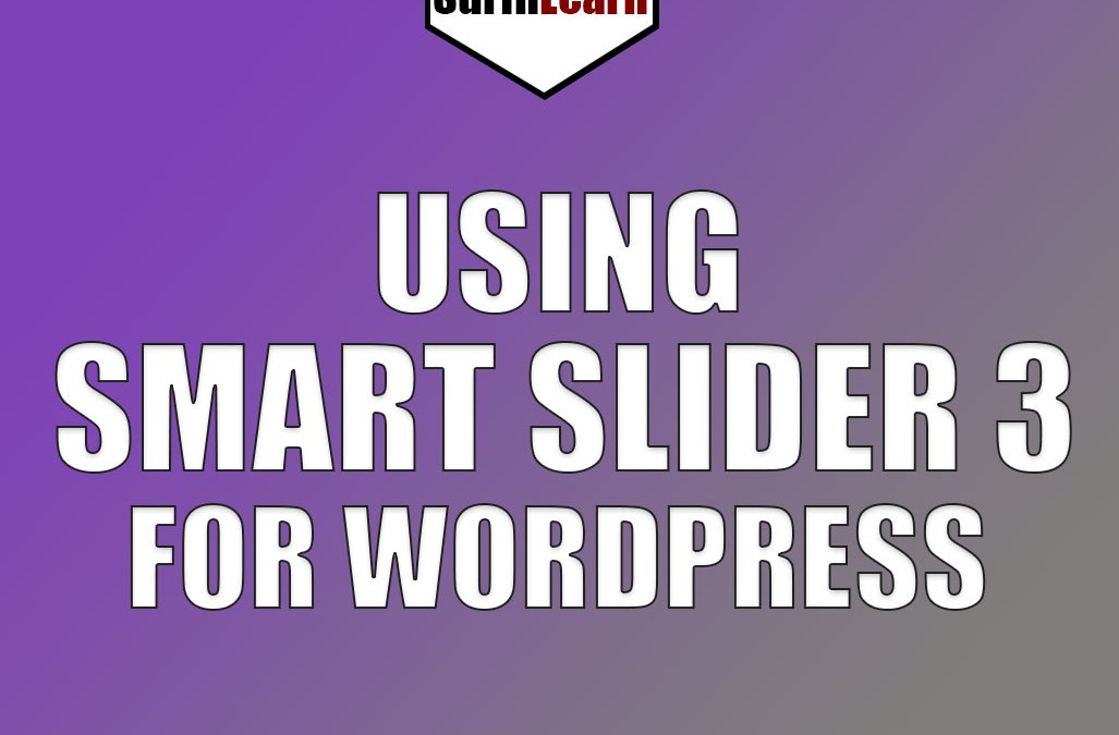 How to Use the Smart Slider 3 Plugin for WordPress