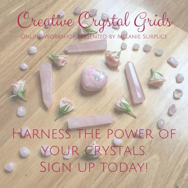 Creative Crystal Grids Online Workshop by Melanie Surplice