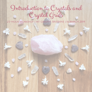 Join Melanie from A Surplice of Spirit, and fellow crystal lovers for this interactive, 2.5-hour Creative Crystal Grids workshop on 16 March in Mt Gravatt, Brisbane.
