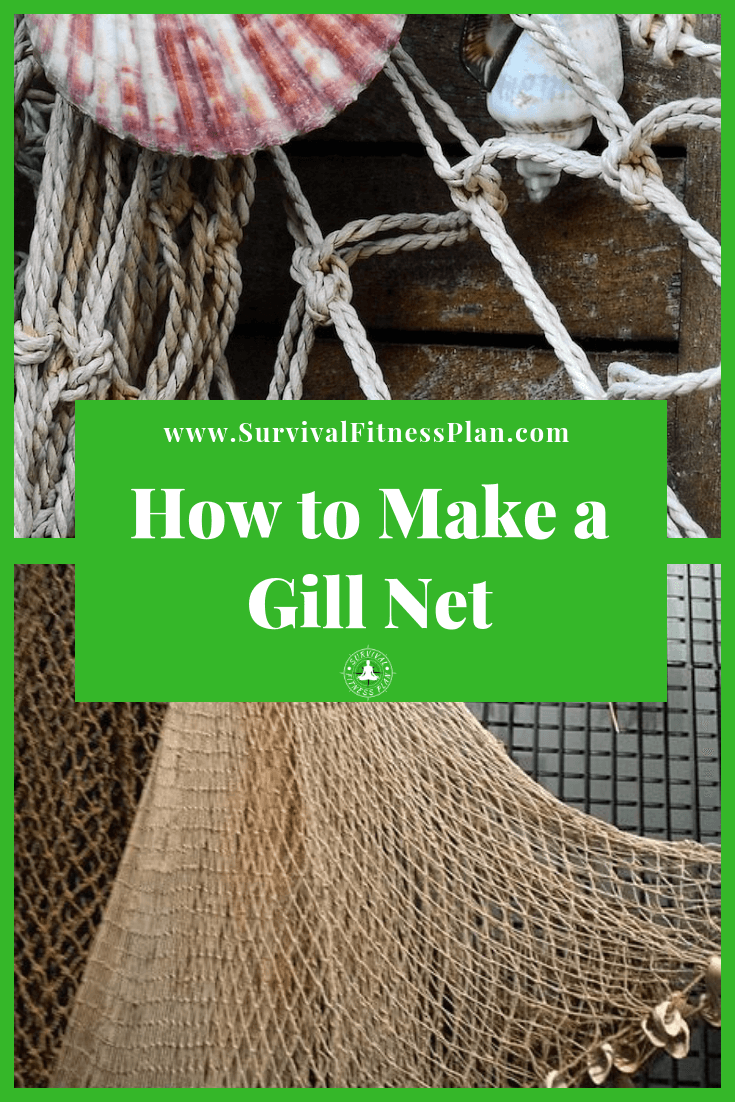 Pin 2, How to Make a Gill Net, Survival Fitness Plan