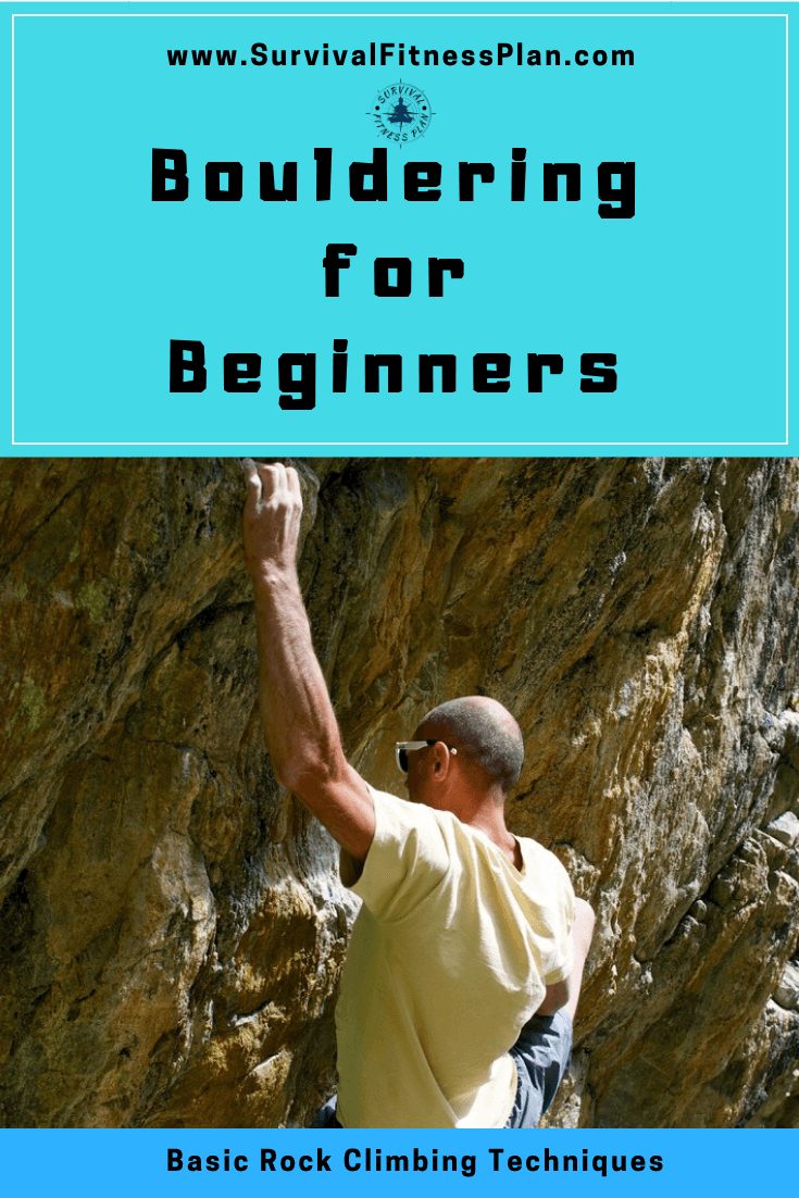 Pin 2, Bouldering for Beginners, Survival Fitness Plan