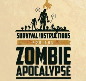 Survival Instructions For The Zombie Apocalypse Infographic