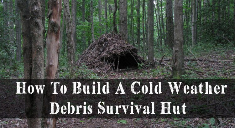 How To Build A Cold Weather Debris Survival Hut
