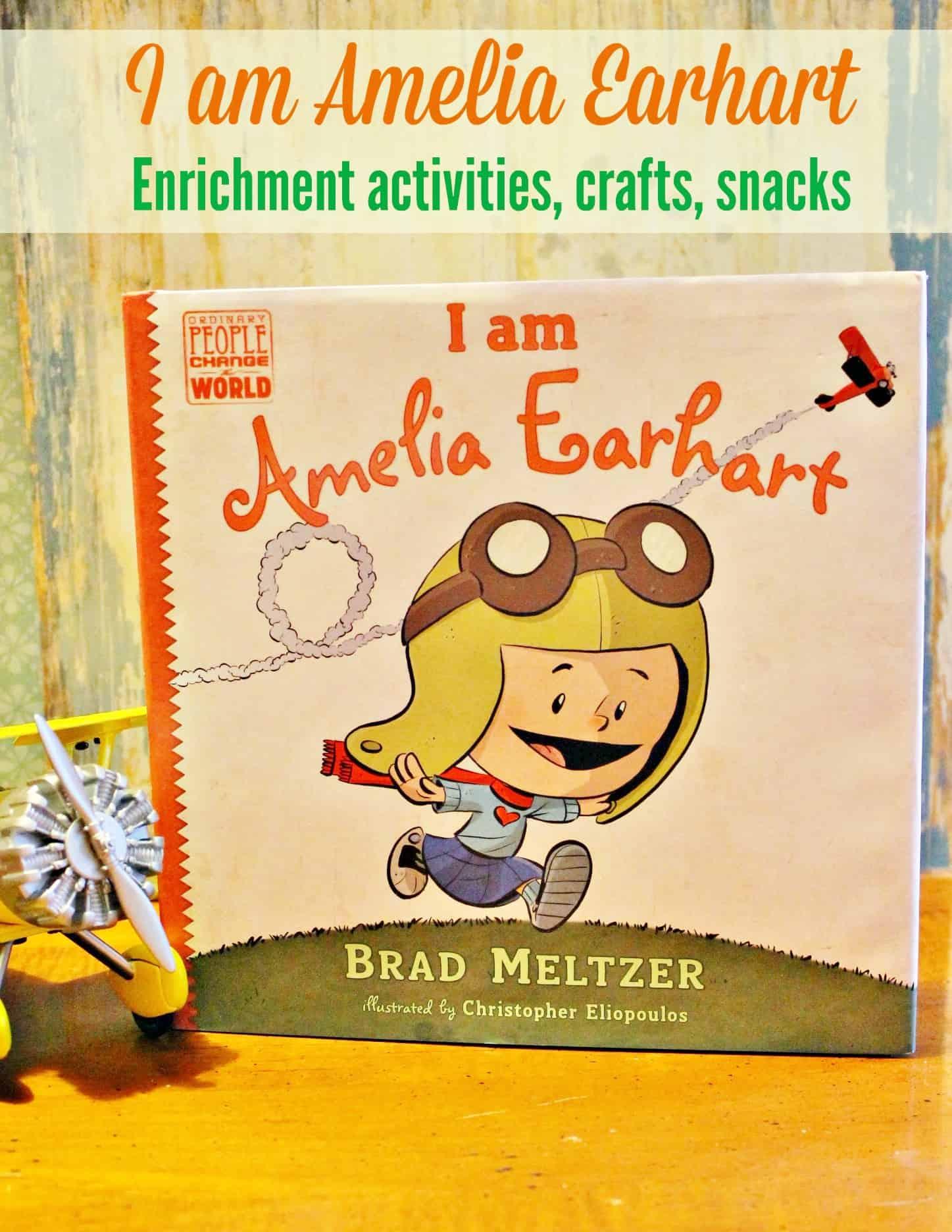 I Am Amelia Earhart By Brad Meltzer Unit Study Series