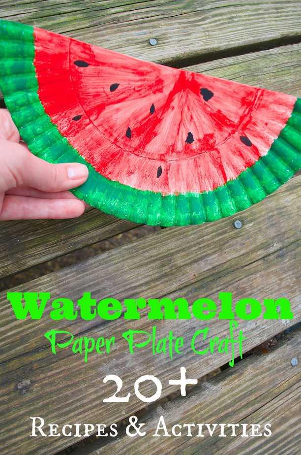 Watermelon Paper Plate Craft Amp 20 Recipes Amp Diy Activities