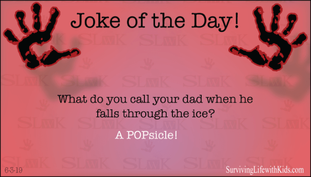 What Do You Call Your Dad When He Falls Through The Ice?